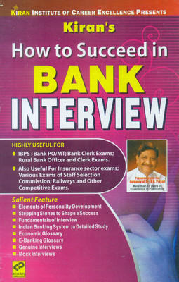 How To Succeed In Bank Interview by Kiran Prakashan