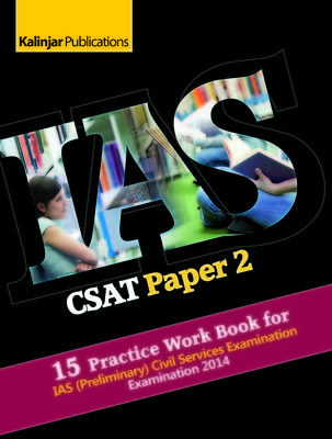 IAS - CSAT Paper 2 : 15 Practice Work Book for (Preliminary) Civil Services Examination 2014 (English) 1st Edition by Editorial Board