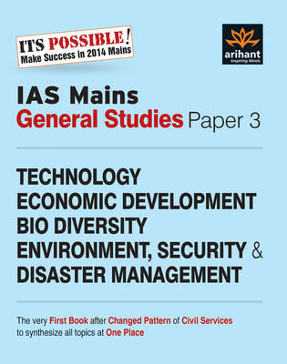 IAS Mains General Studies - Technology Economic Development Bio Diversity Environment, Security & Disaster Management (Paper 3) (English) 1st  Edition by Arihant Experts