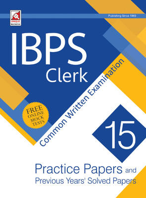 IBPS Clerk - Common Written Examination : 15 - Practice Papers and Previous Year