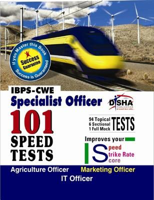 IBPS - CWE Specialist Officer 101 Speed Tests - Agriculture Officer / Marketing Officer / IT Officer (English) 1st Edition by Disha Experts