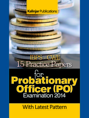 IBPS - CWE 15 Practice Papers for Probationary Officer (PO) Examination 2014 (English) 3rd  Edition by Sachchida Nand Jha