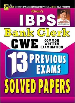 IBPS Bank Clerk CWE - 13 Previous Exams Solved Papers by Kiran Prakashan