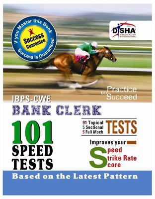 IBPS-CWE Bank Clerk 101 Speed Tests : Improves Your Speed Strike Rate Score (English) 1st Edition by Disha Experts