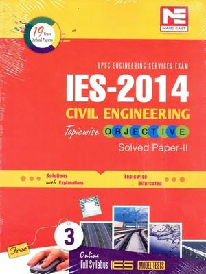 IES - 2014 Civil Engineering Topicwise Objective Solved Paper - II 8/e by Made Easy