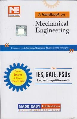 IES, GATE, PSUs: A Handbook on Mechanical Engineering (English)