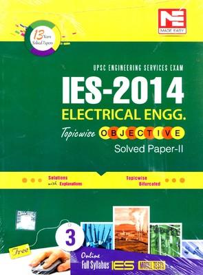 IES 2014 Electrical Engineering Topicwise Objective Solved Paper - II by Made Easy