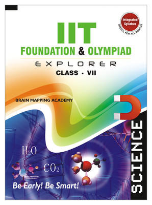 IIT Foundation & Olympiad Explorer: Science (Class - 7) (English) 01 Edition by BMA