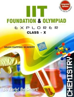 IIT Foundation Explorer: Chemistry (Class 10) (English) 01 Edition by BMA