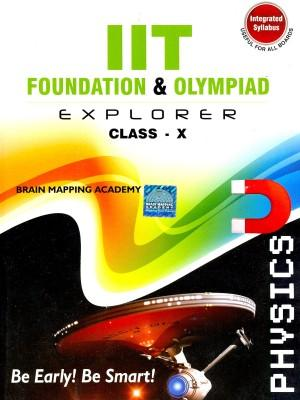 IIT Foundation Explorer: Physics (Class 10) (English) 01 Edition by Brain Mapping Academy