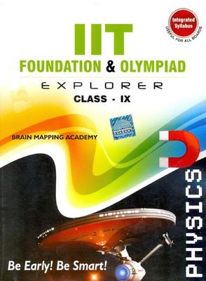 IIT Foundation Explorer: Physics (Class 9) (English) by Brain Mapping Academy