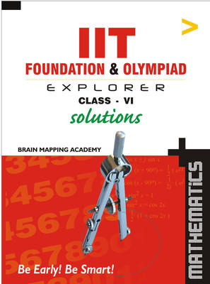 IIT Foundation: Maths Solutions (Class 6) (English) 01 Edition by Brain Mapping Academy