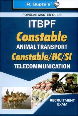 ITBPF Constable (Animal Transport) Constable / HC / SI (Telecommunication) Recruitment Exam Guide : Popular Master Guide (English) by RPH Editorial Board