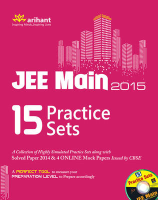 JEE Main 2015 - 15 Practice Sets (With CD) (English) 4th  Edition by Arihant Experts