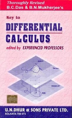 key to differential calculus (English) by B N Mukherjee, B C Das