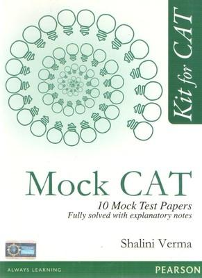 Kit for CAT : A 100 Day Action Plan for 360 Degree Preparation Mock CATs (English) 1st  Edition by Shalini Verma