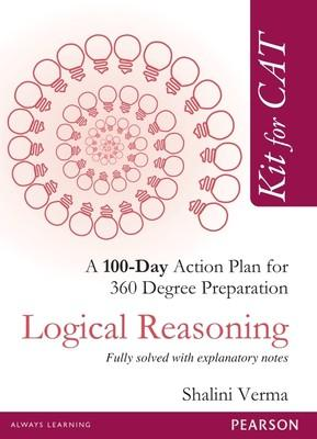 Kit for CAT: Logical Reasoning Fully solved with explanatory notes (English) 1st Edition by Shalini Verma