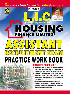 L.I.C. Life Insurance Corporation of India Housing Finance Limited: Assistant Recruitment Exam Practice Work Book by Kiran Prakashan