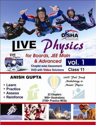 Live Physics for Boards, JEE Main & Advanced with Assesment & Video Solutions DVD (Volume 1 Class 11) (English) 1st Edition