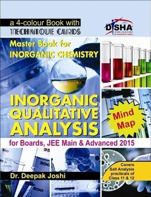 Master Book for Inorganic Chemistry - Inorganic Qualitative Analysis for Boards, JEE Main & Advanced 2015 (English) 1st Edition by Deepak Joshi