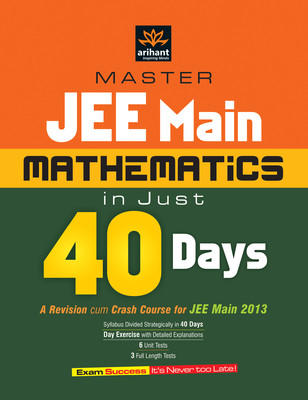 Master Jee Main Manthematics in Just 40 Days PB (English) by Arihant