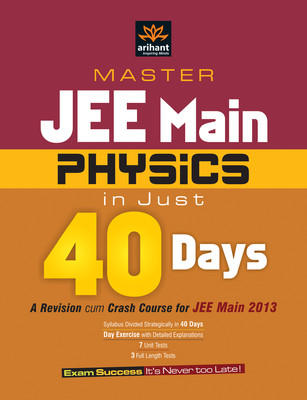 Master Jee Main Physics in Just 40 Days PB (English) by Arihant