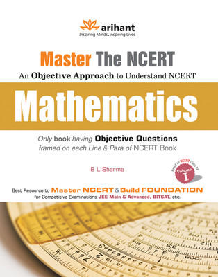 Master the NCERT - Mathematics (Volume 1) (English) 1st  Edition by B L Sharma