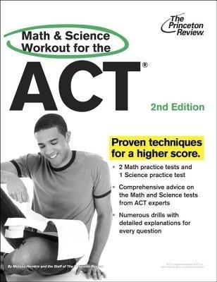 Math and Science Workout for the ACT, 2nd Edition (English) 0002 Edition by Princeton Review