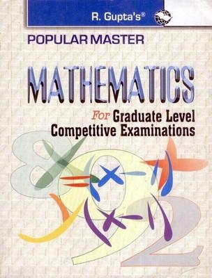 Mathematics for Graduate Level Competitive Examinations Guide (English) by RPH Editorial Board