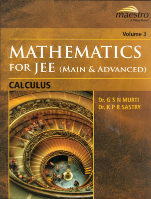 Mathematics for JEE(Main and Advanced) Calculus Volume - 3 (English) 1st Edition by G S N Murti