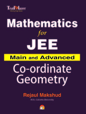 Mathematics for JEE Main and Advanced - Co-ordinate Geometry (English) by Rejaul Makshud