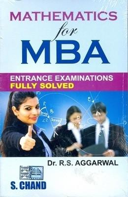 Mathematics for MBA Entrance Examinations (Fully Solved) (English) 22nd Edition by R S Aggarwal