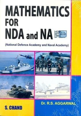 Mathematics for NDA and NA: National Defence Academy and Naval Academy (English) 1st Edition by R S Aggarwal