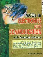 MCQ In Electronics & Communications With Detailed solutions (English) by Satish K Karna