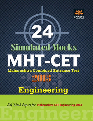 MHT-CET Maharashtra Combined Entrance Test 2012: Engineering 24 Simulated Mocks (English) by Expert Compilations