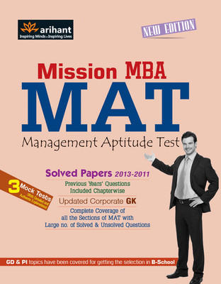 Mission MBA - MAT : Solved Papers 2013-2011 (English) 1st  Edition by Tarun Goyal, B S Sijwalii