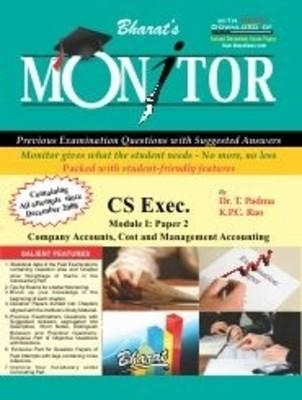 MONITOR for CS-Exec, Module I, Paper 2: Company Accounts, Cost and Management Accounting (English) 1st  Edition by K P C Rao