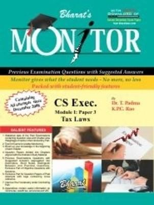 MONITOR for CS-Exec, Module I, Paper 3: Tax Laws (English) 1st  Edition by K P C Rao