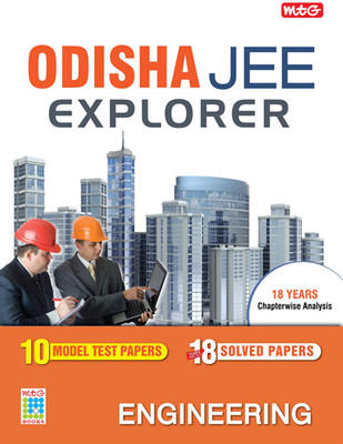 MTG Orissa JEE Explorer: Engineering 17 Years Solved Papers Chapterwise Analysis (1996 - 2011) by MTG Editorial Board