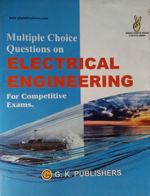 Multiple Choice Questions on Electrical Engineering : For Competitive Exams. by G K P