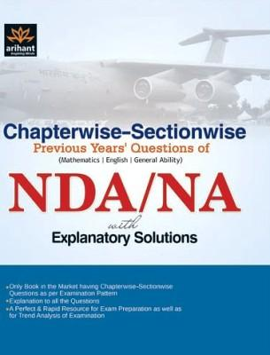 NDA/NA Chapterwise-Sectionwise Previous Years Question of Mathematics / English / General Ability With Explanatory Solutions (English) by Expert Compilations