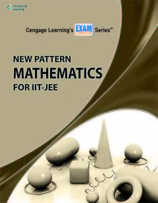 New Pattern Mathematics For IIT-JEE (English) 1st  Edition by Cengage Learning India