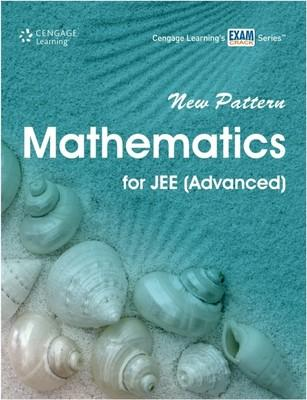 New Pattern Mathematics for JEE (Advanced) 1st  Edition by Cengage Learning India