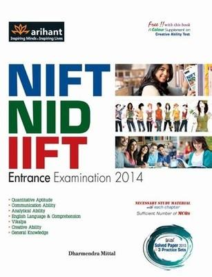 NIFT / NID and IIFT Entrance Exam 2014 {PB} (English) by Mittal D