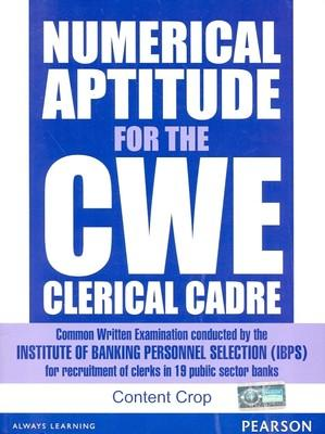 Numerical Aptitude for the CWE Clerical Cadre (English) 1st  Edition by Editorial Team Of Content Crop