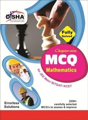 Objective Mathematics - Chapter-wise MCQ for JEE Main/ BITSAT/ KCET 2015 by Disha Experts