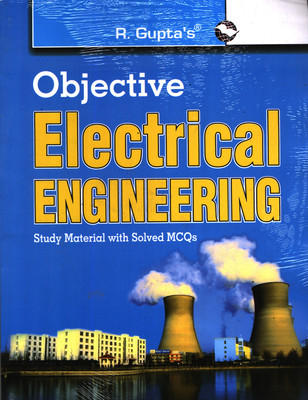 Objective Electrical Engineering with Study Material (English) 2nd  Edition by R Gupta