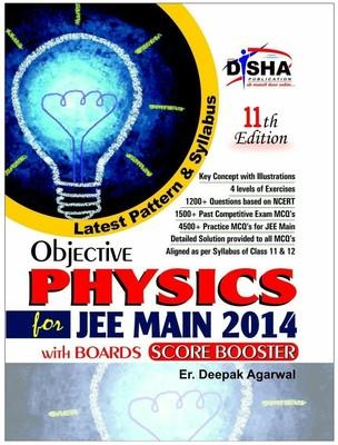 Objective Physics : For JEE Main 2014 with Boards Score Booster (English) 11th Edition by Deepak Agarwal