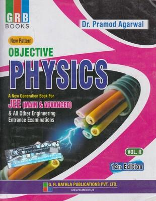 Objective Physics for JEE (Main & Advanced) Vol II ) (For JEE ) (English) 12th  Edition by Agarwal P