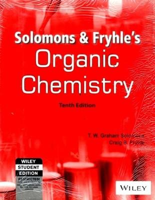 Organic Chemistry (English) 10th  Edition by T W Graham Solomons